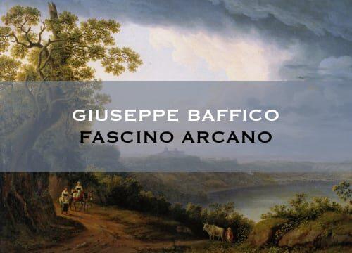"""""""Fascino arcano"""" di Giuseppe Baffico"""