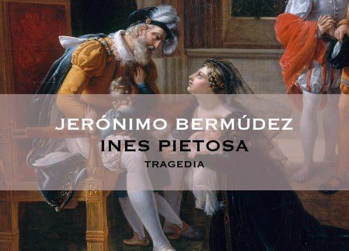 """""""Ines pietosa"""" di Jerónimo Bermúdez"""