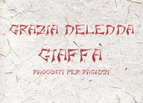 """""""Giaffà"""" di Grazia Deledda"""