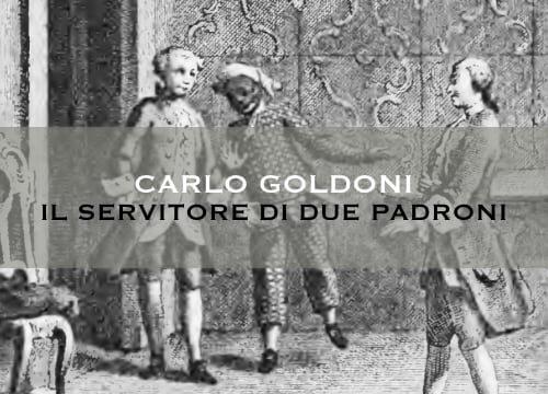 """""""Il servitore di due padroni"""" di Carlo Goldoni"""